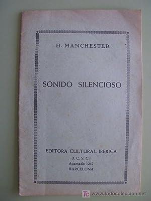 SONIDO SILENCIOSO: MANCHESTER H.