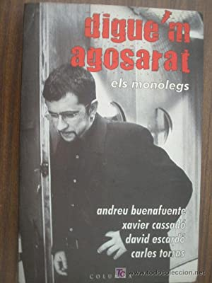DIGUE M AGOSARAT: BUENAFUENTE, Andreu/ CASSADÓ,