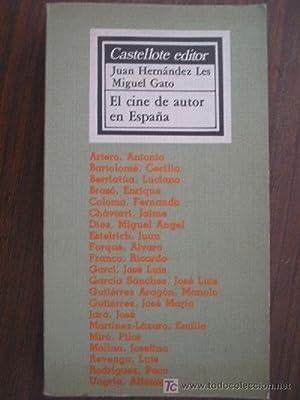 EL CINE DE AUTOR EN ESPAÑA: HERNÁNDEZ LES, Juan y GATO, Miguel