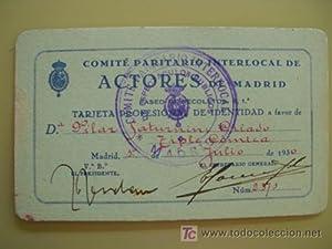 TARJETA PROFESIONAL DE IDENTIDAD. Comité Paritario Interlocal de Actores de Madrid. 1930: ...