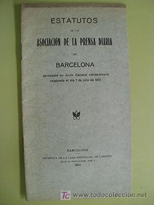 ESTATUTOS DE LA ASOCIACIÓN DE LA PRENSA DIARIA DE BARCELONA. 1912: JUNTA GENERAL