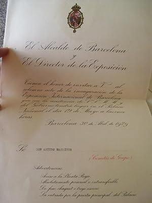 INVITACION A DON ARTURO MASRIERA DEL ALCALDE DE BARCELONA Y DIRECTOR DE LA EXPOSICIÓN 1929 +...