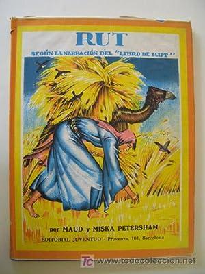 RUT. Según la narración del Libro de: PETERSHAM Maud y