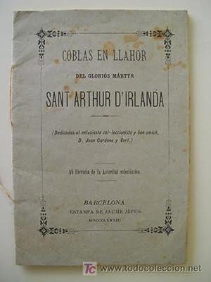 COBLAS EN LLAHOR DEL GLORIOS MARTYR SANT ARTHUR D'IRLANDA: A.M.D.G.