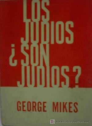 LOS JUDIOS ¿SON JUDIOS?: MIKES George