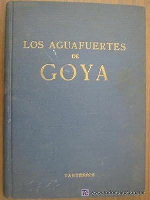 LOS AGUAFUERTES DE GOYA: LASZLÓ, Andrés