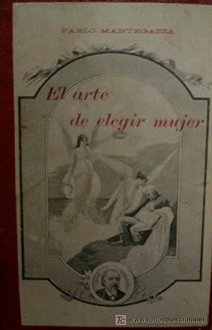 EL ARTE DE ELEGIR MUJER: MANTEGAZZA Pablo