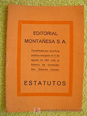 ESTATUTOS de la EDITORIAL MONTAÑESA S.A.