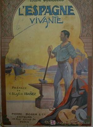 L'ESPAGNE VIVANTE: JOLICLERC Eugène