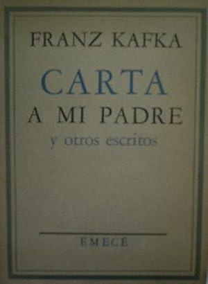 CARTA A MI PADRE Y OTROS ESCRITOS: KAFKA Franz