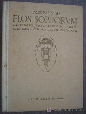 FLOS SOPHORUM. Ejemplario de la vida de los grandes sabios.: Sin autor