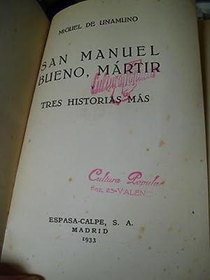 SAN MANUEL BUENO MARTIR Y TRES HISTORIAS MÁS: UNAMUNO, Miguel