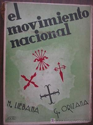 EL MOVIMIENTO NACIONAL: LIEBANA, M. y ORIZANA, G.