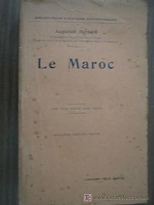 LE MAROC: BERNARD, Augustin