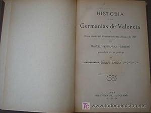 HISTORIA DE LAS GERMANÍAS DE VALENCIA: FERNÁNDEZ HERRERO, Manuel