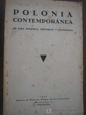 POLONIA CONTEMPORÁNEA. Su vida política, cultural y económica: Sin autor
