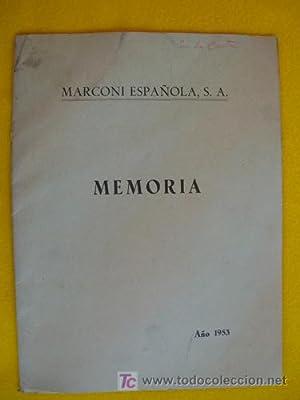 MARCONI ESPAÑOLA SA. Memoria . 1953: CONSEJO DE ADMINISTRACION