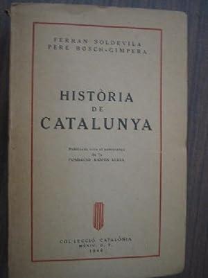 HISTÒRIA DE CATALUNYA: SOLDEVILA, Ferran y BOSCH-GIMPERA, Pere