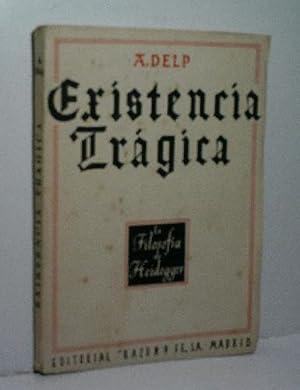 EXISTENCIA TRÁGICA: DELP A.