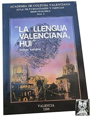LA LLENGUA VALENCIANA, HUI. Filología nº 3: AAVV