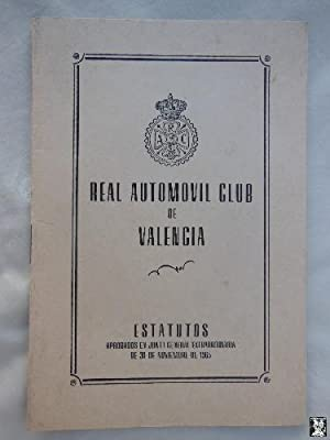 REAL AUTOMÓVIL CLUB DE VALENCIA : ESTATUTOS