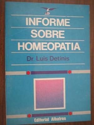 INFORME SOBRE HOMEOPATÍA: DETINIS, Luis