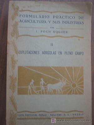 EXPLOTACIONES AGRÍCOLAS EN PLENO CAMPO: POCH NOGUER, J.