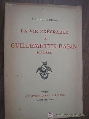 LA VIE EXÉCRABLE DE GUILLEMETTE BABIN: GARÇÓN, Maurice