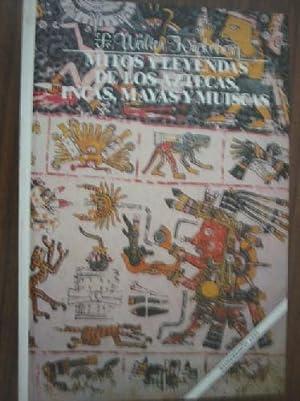 MITOS Y LEYENDAS DE LOS AZTECAS, INCAS,: KRICKEBERG, Walter