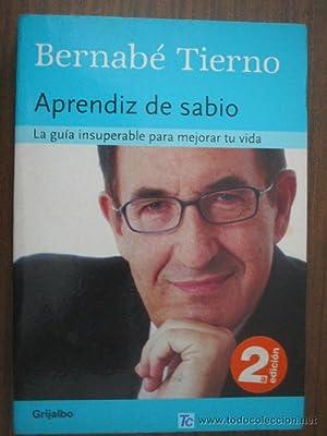 APRENDIZ DE SABIO: TIERNO, Bernabé