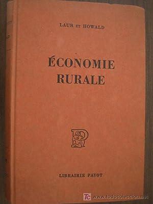 ÉCONOMIE RURALE: LAUR, Ernest y HOWALD, Oscar