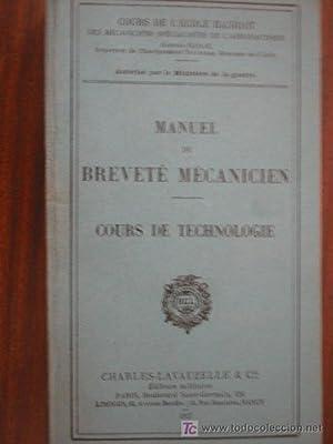 MANUEL BREVETÉ MÉCANICIEN. COURS DE TECHNOLOGIE: Sin autor