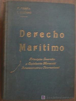 DERECHO MARÍTIMO: FARI�A, F. y OLONDO, T.