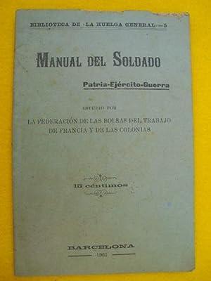 MANUAL DEL SOLDADO - Patria - Ejército - Guerra: YVETOT Georges