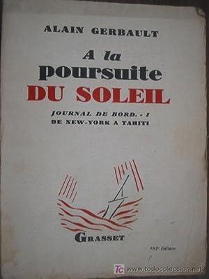 A LA POURSUITE DU SOLEIL: GERBAULT, Alain