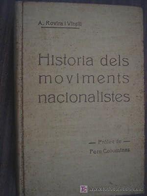 HISTORIA DELS MOVIMENTS NACIONALISTES (3 volúmenes): ROVIRA I VIRGILI, A.