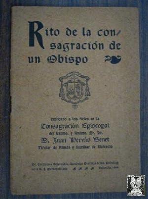 RITO DE LA CONSAGRACIÓN DE UN OBISPO: HERVÁS BENET, Juan