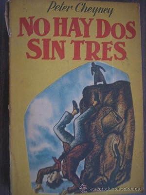 NO HAY DOS SIN TRES: CHEYNEY, Peter