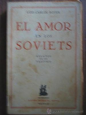 EL AMOR EN LOS SOVIETS: ROYER, Luis-Carlos
