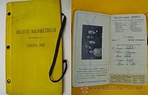 BILLETE KILOMÉTRICO - Tarifa 109 - 1ª clase: COMPA�IAS FERROVIARIAS
