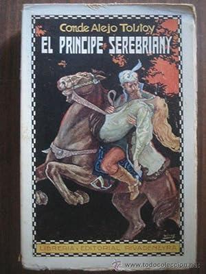 EL PRINCIPE SEREBRIANY: TOLSTOY, Alejo