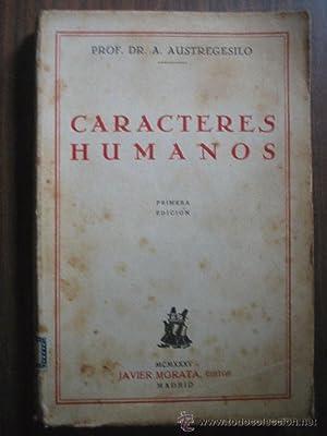 CARACTERES HUMANOS: AUSTREGESILO, A.
