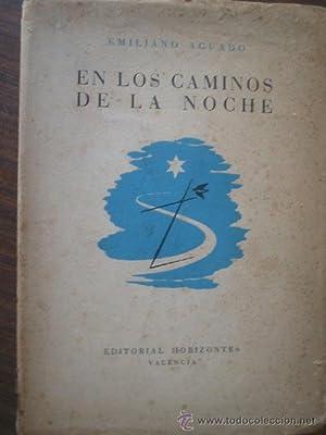 EN LOS CAMINOS DE LA NOCHE: AGUADO, Emiliano