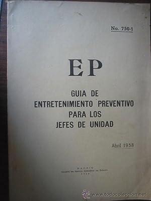 GUIA DE ENTRETENIMIENTO PREVENTIVO PARA LOS JEFES UNIDAD: Sin autor