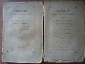 MARGARITA A LOS VEINTE AÑOS. 2 tomos: MONNIOT, V.