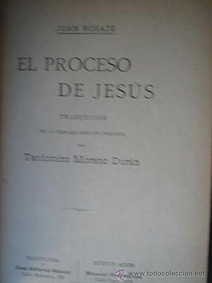 EL PROCESO DE JESÚS: ROSADI, Juan