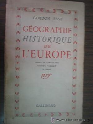 GÉOGRAPHIE HISTORIQUE DE L EUROPE: EAST, Gordon