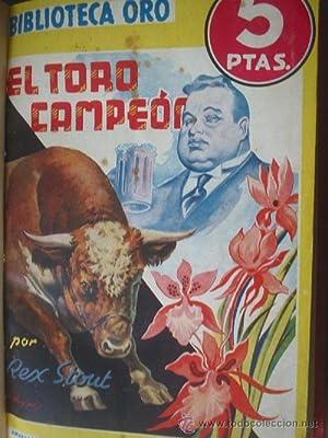 EL TORO CAMPEÓN/ COLMILLO BLANCO/ EL CASO GARDEN/ ¿SUICIDIO?/ EL ...