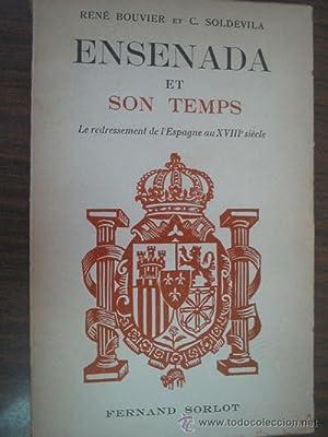 ENSENADA ET SON TEMPS: BOUVIER, René y SOLDEVILA, C.