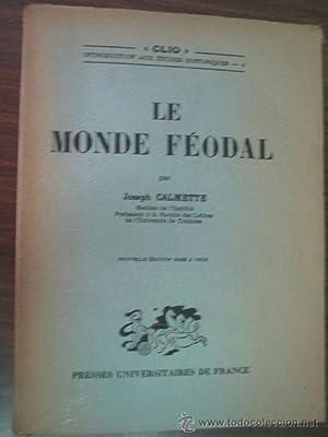 LE MONDE FÉODAL: CALMETTE, Joseph